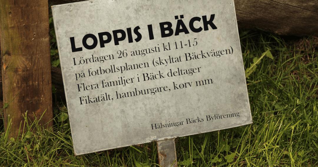 Loppis i Bäck 26 augusti kl 11-15