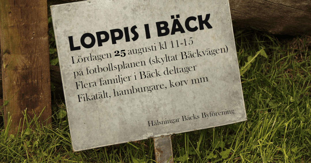 Loppis i Bäck 25 augusti